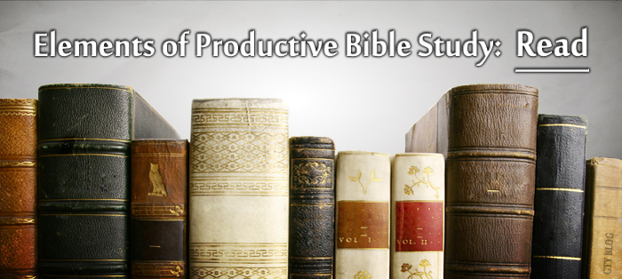 Previous post: Elements of Productive Bible Study: Read