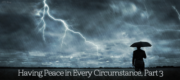 Having Peace in Every Circumstance, Part 3