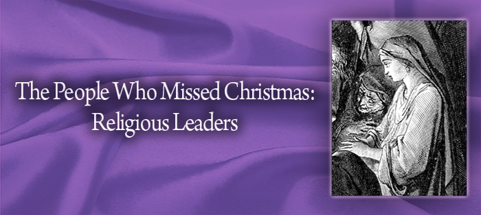 The People Who Missed Christmas: Religious Leaders