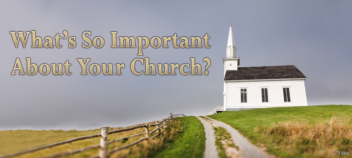 Next post: What's So Important About Your Local Church?