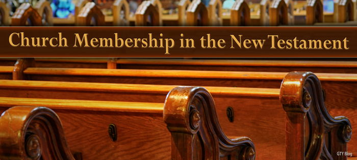 Church Membership in the New Testament