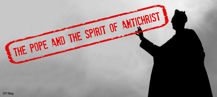 Previous post: The Pope and the Spirit of Antichrist