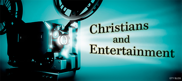 Previous post: Christians and Entertainment