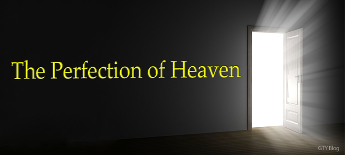 Next post: The Perfection of Heaven