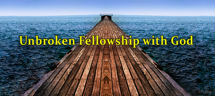 Unbroken Fellowship with God