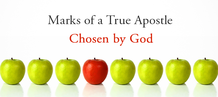Previous post: Marks of a True Apostle: Chosen by God