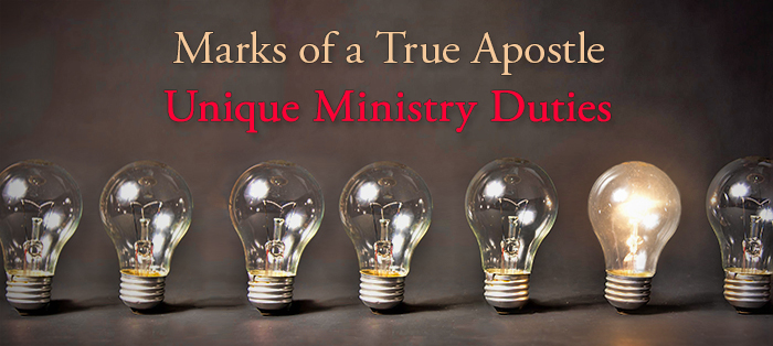 Previous post: Marks of a True Apostle: Unique Ministry Duties
