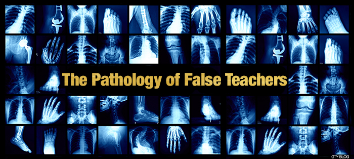 Previous post: The Pathology of False Teachers