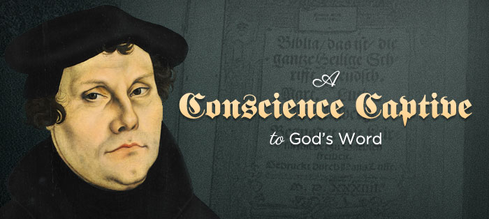 A Conscience Captive to God