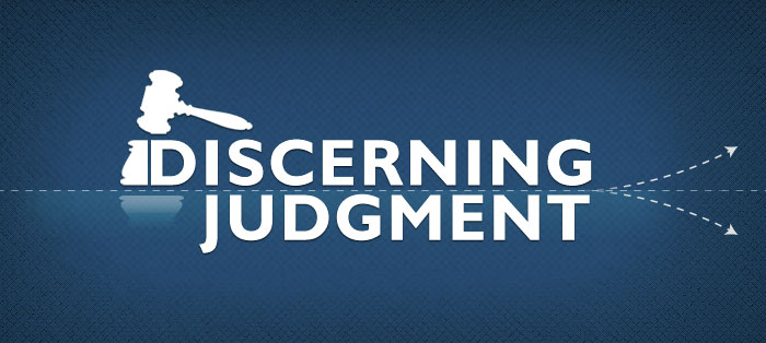 Discerning Judgment