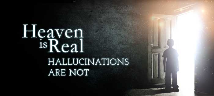 Next post: Heaven Is Real; Hallucinations Are Not