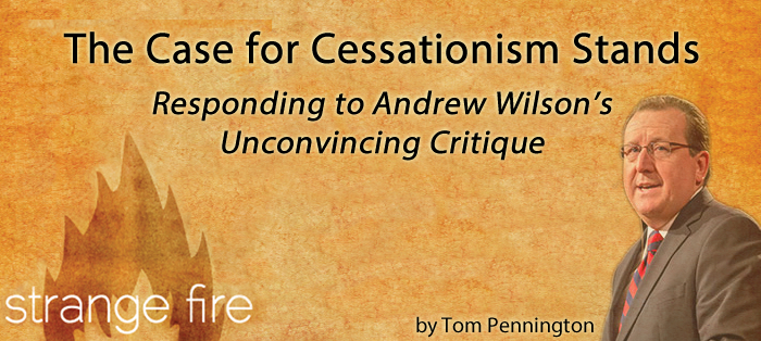 Previous post: The Case for Cessationism Stands