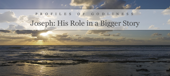 Next post: Joseph: His Role in a Bigger Story