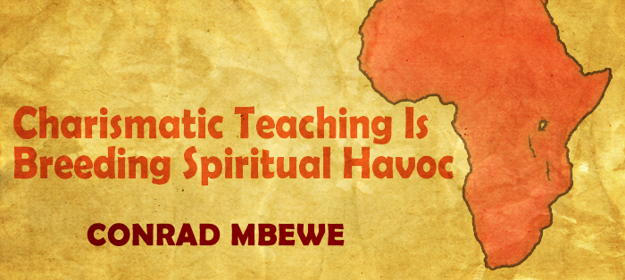 Charismatic Teaching Is Breeding Spiritual Havoc