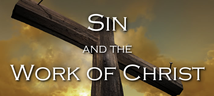 Sin and the Work of Christ