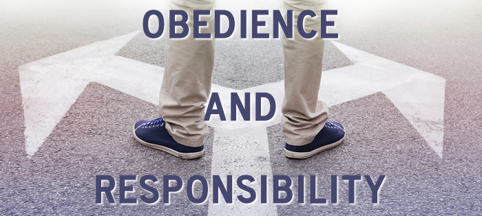 Obedience and Responsibility