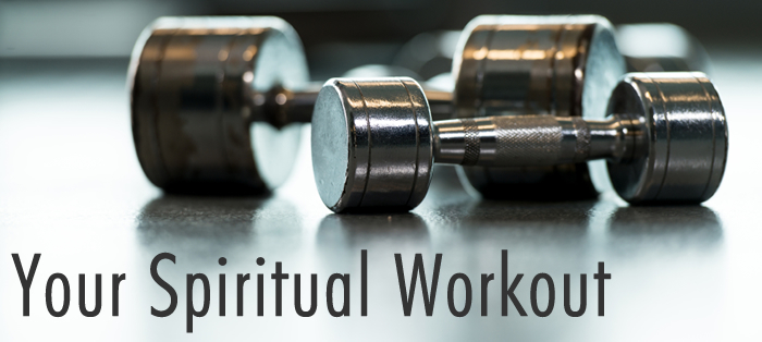 Previous post: Your Spiritual Workout