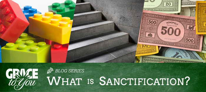 What Is Sanctification? (And What It Isn't)