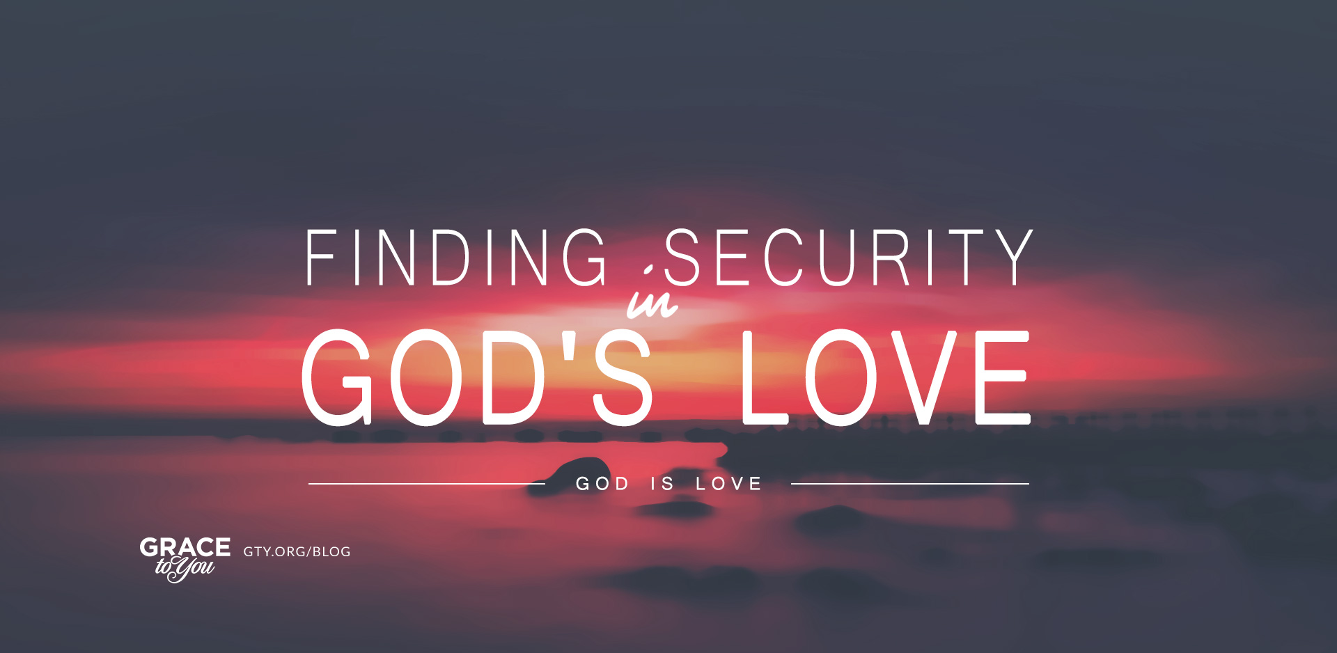 Finding Security in God's Love