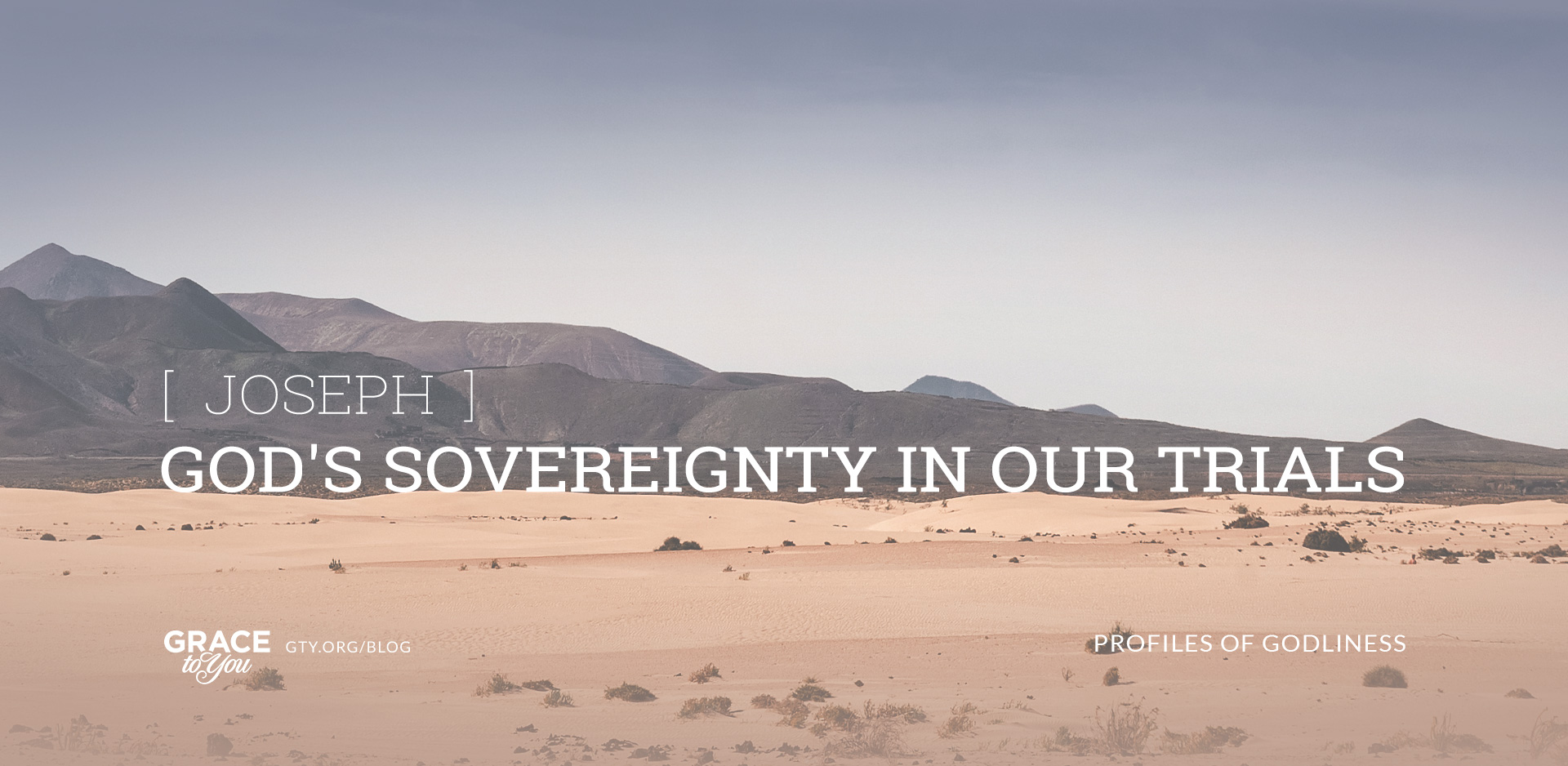 Joseph: God's Sovereignty in Our Trials