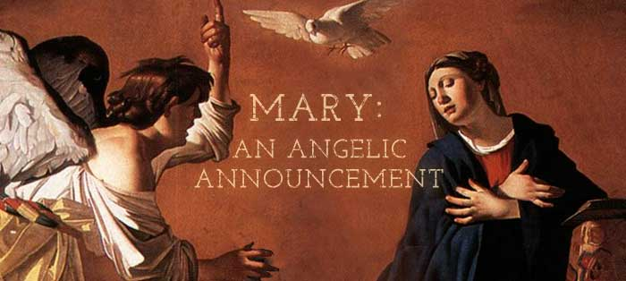 Mary: An Angelic Announcement