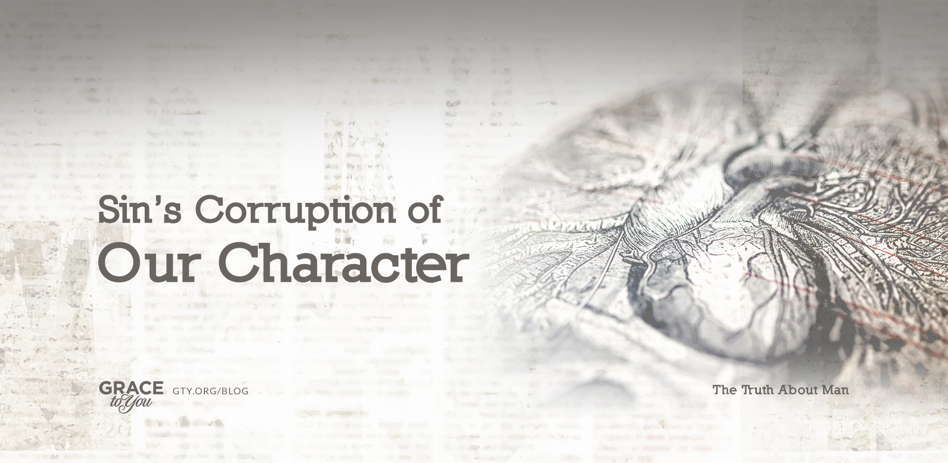 Sin's Corruption of Our Character