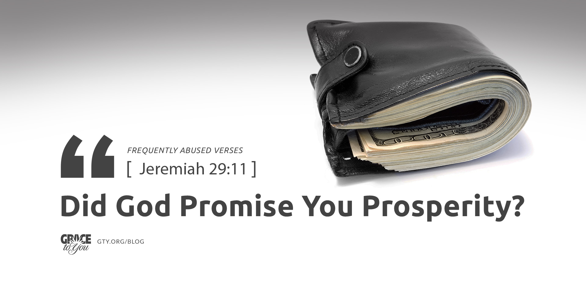 Frequently Abused Verses: Did God Promise You Prosperity?