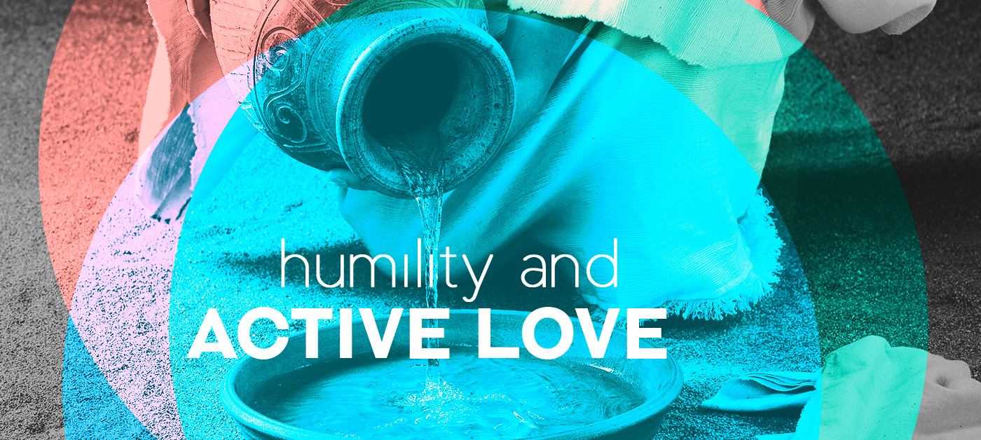 Humility and Active Love