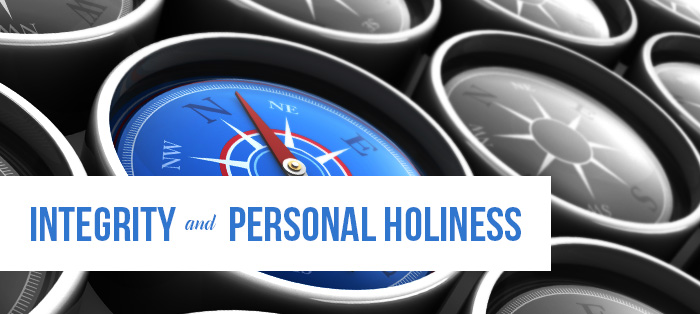 Integrity and Personal Holiness