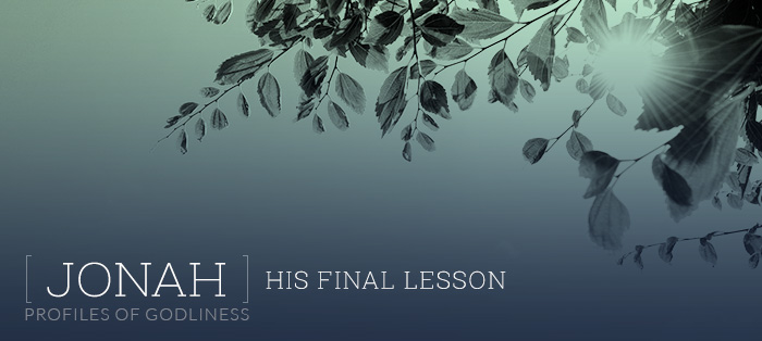 Jonah: His Final Lesson