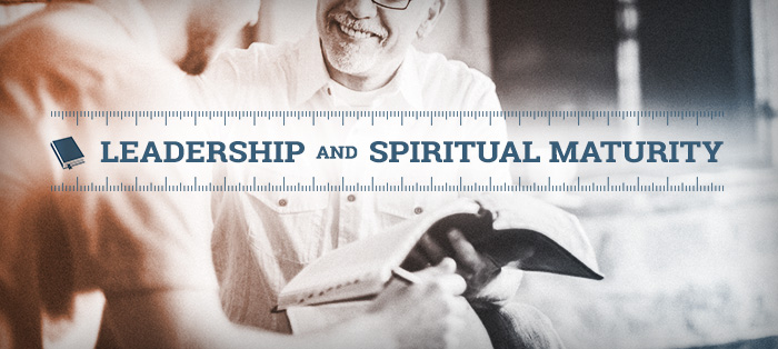 Leadership and Spiritual Maturity