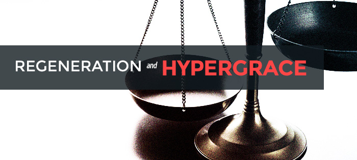 Regeneration and Hypergrace