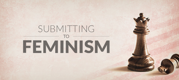 Evangelical Syncretism: Submitting to Feminism