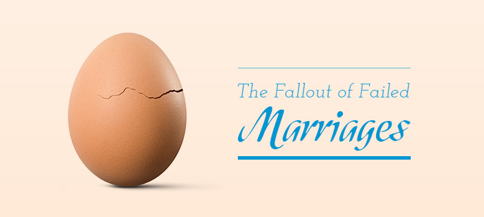 The Fallout of Failed Marriages
