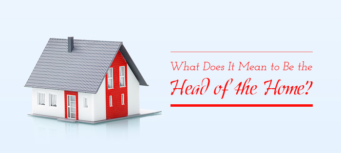 What Does It Mean to Be the Head of the Home?